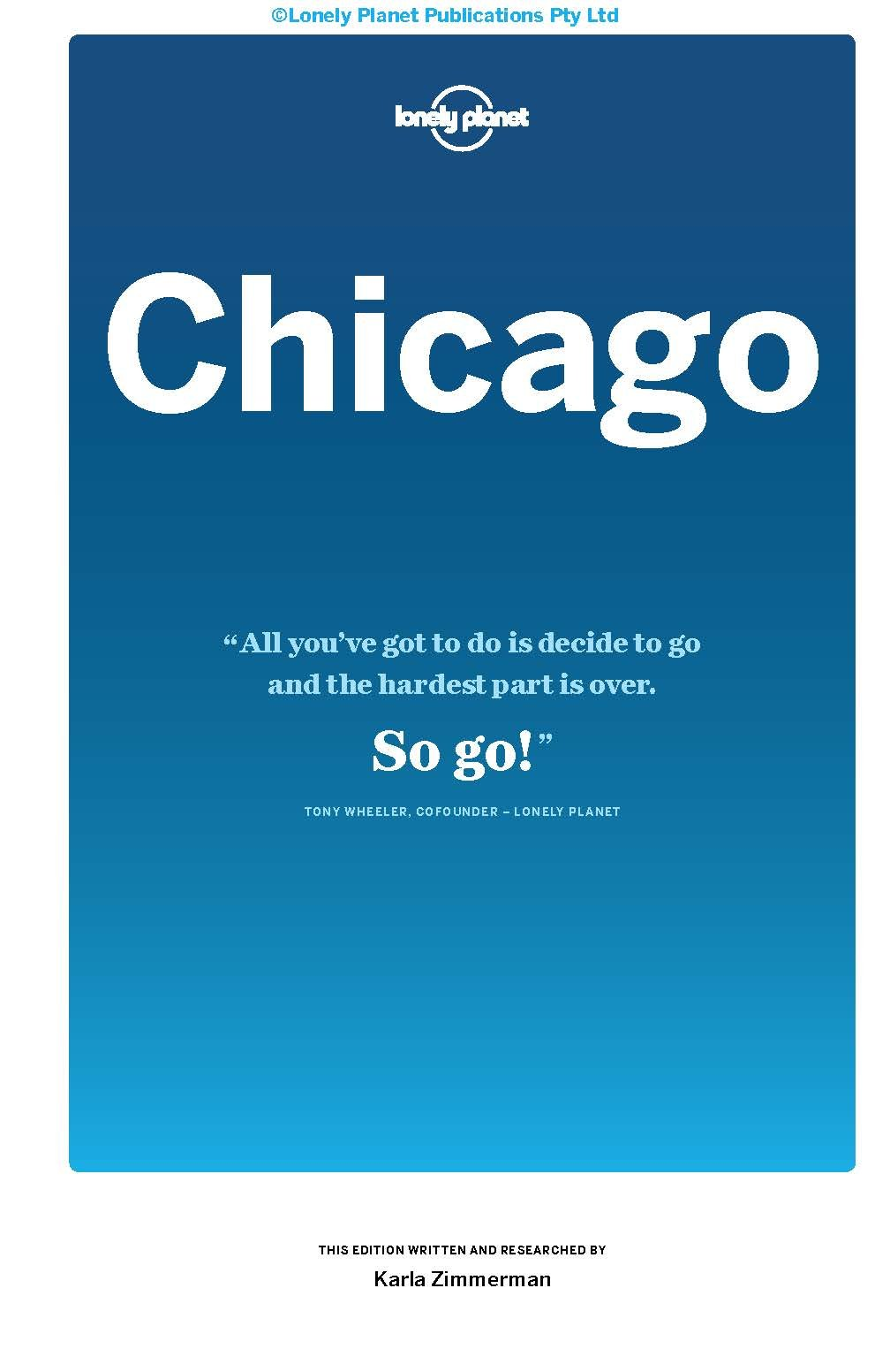 Lonely Planet Chicago (Travel Guide): Lonely Planet, Karla Zimmerman: 9781786572271: Amazon.com: Books