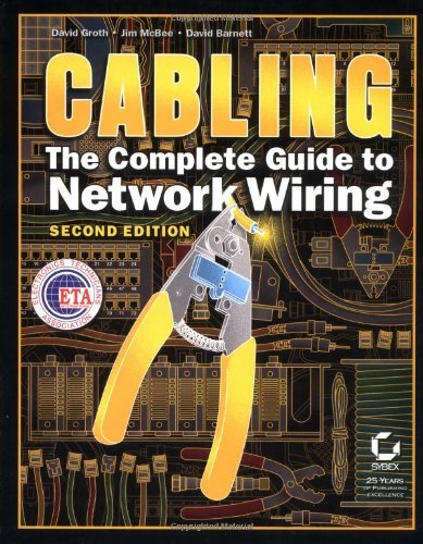 Cabling: The Complete Guide to Network ()