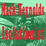 Isolationist | Mack Reynolds