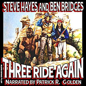 Three Ride Again Audiobook