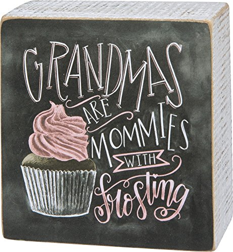 Primitives by Kathy Chalk Art Box Sign, Grandmas are