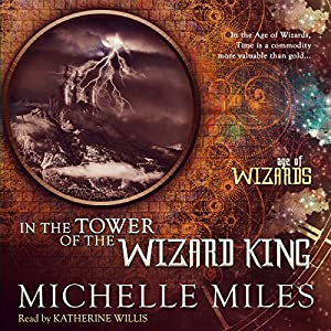 In the Tower of the Wizard King Audiobook