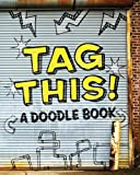 img - for Tag This!: A Doodle Book book / textbook / text book