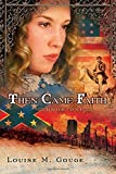 img - for Then Came Faith: Book One (Volume 1) book / textbook / text book