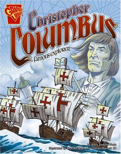 Christopher Columbus: Famous Explorer (Graphic Biographies)