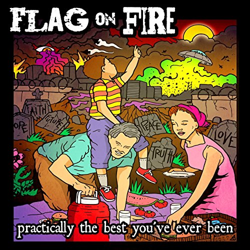 Flag On Fire - Practically The Best Youve Ever Been - CD - FLAC - 2017 - FAiNT Download
