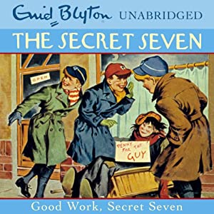 Good Work, Secret Seven Audiobook