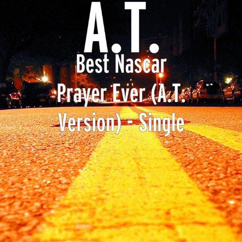 Best Nascar Prayer Ever - Single
