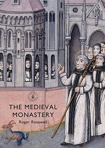 Read Online The Medieval Monastery (Shire Library) PDF