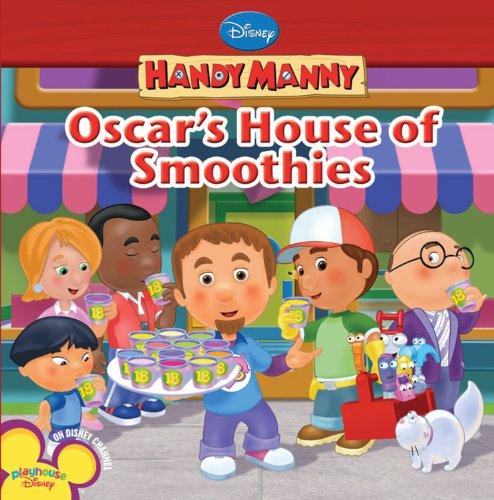 Handy Manny: Oscar's House of Smoothies