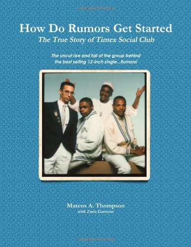 How Do Rumors Get Started: The True Story of Timex Social Club PDF