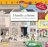 LESEMAUS, Band 31: Damals und heute - Kinderalltag vor 100 Jahren und heute: Mit 12 spannenden Ausklappseiten!