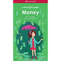 A Smart Girl's Guide: Money (Revised): How to Make It, Save It, and Spend It