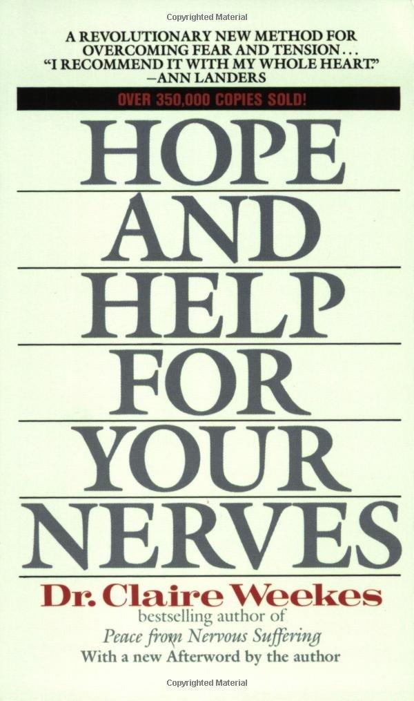 Hope Help Nerves Claire Weekes
