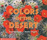 Colors in the Desert, Susan Canizares and Betsey Chessen, 059063870X