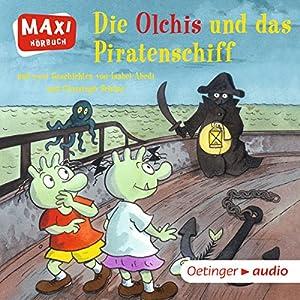 Die Olchis und das Piratenschiff Hörspiel