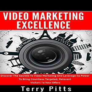 Video Marketing Excellence Audiobook