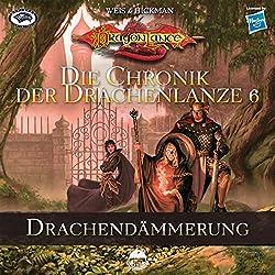 Drachendämmerung (Die Chronik der Drachenlanze 6)