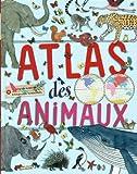 vignette de 'Atlas des animaux (Virginie Aladjidi)'