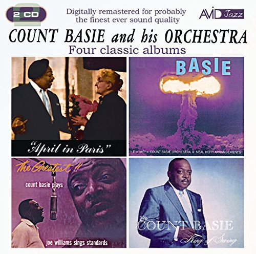 Four Classic Albums (April In Paris / King Of Swing / Atomic Mr Basie / The Greatest! - Count Basie Plays, Joe Williams Sings Standards) by Count Basie & His Orchestra (2010-05-11)