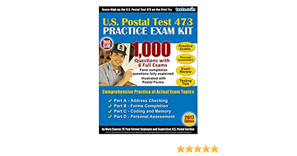 Amazon us postal exam 473 practice test kit 2017 edition amazon us postal exam 473 practice test kit 2017 edition 1000 questions with fully explained answers ebook mary cowser kindle store fandeluxe Choice Image