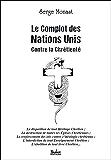 Le Complot des Nations Unis contre la Chrétienté