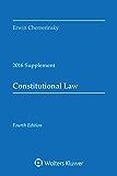 Constitutional Law: 2016 Case Supplement (Supplements)