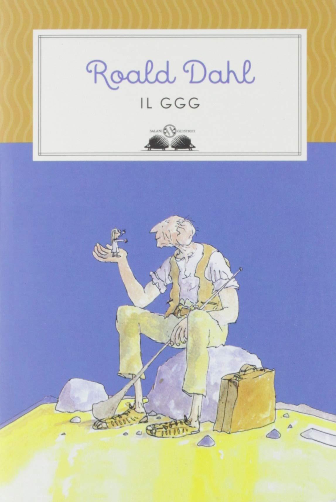 Il GGG (Glistrici): Amazon.es: Dahl, Roald, Ziliotto, D.: Libros ...