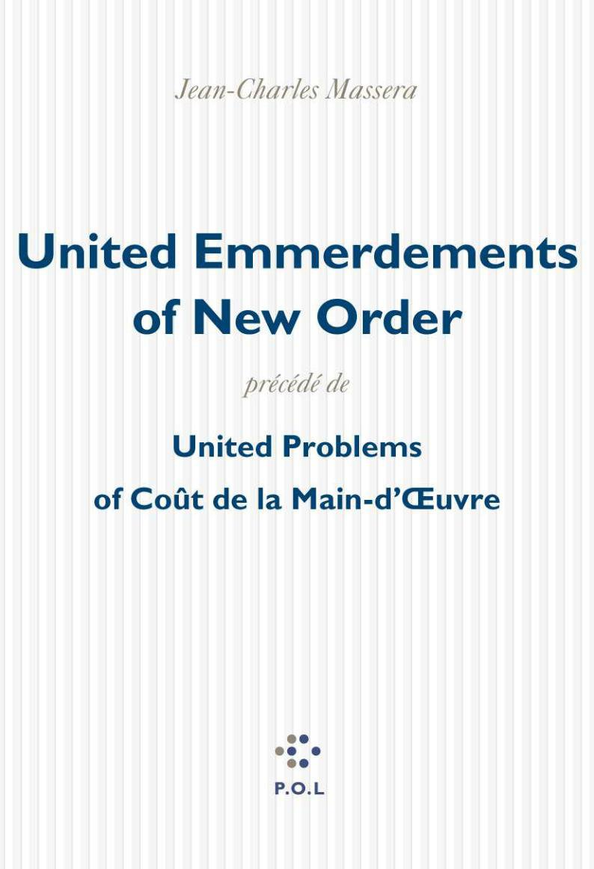 """Résultat de recherche d'images pour """"united emmerdements of new order"""""""