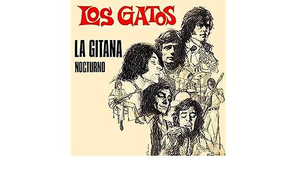 La gitana (2018 Remastered Version) by Los Gatos on Amazon Music - Amazon.com