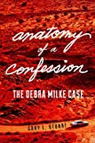 img - for Anatomy of a Confession: The Debra Milke Case book / textbook / text book