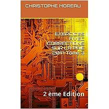 EXERCICES AVEC CORRECTIONS SUR LA  PAIE 2017 Tome 3: 2 ème Edition (French Edition)