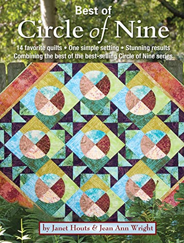 - Best of Circle of Nine: 14 Favorite Quilts, One Simple Setting, Stunning Results Combining the Best of the Best-Selling Circle of Nine Series (Landauer) Over 50 Spacers & Step-by-Step Instructions