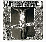 Grind Killers by Unholy Grave