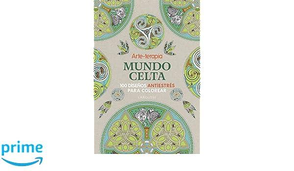 Arte-terapia Mundo celta Larousse - Libros Ilustrados/ Prácticos ...