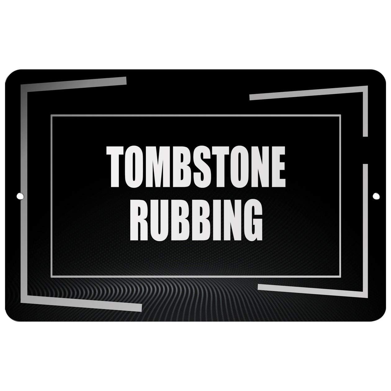 Makoroni - Tombstone RUBBING Hobby - Street Sign 12''x18'' Aluminum by Makoroni