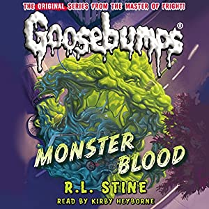 Classic Goosebumps: Monster Blood Audiobook