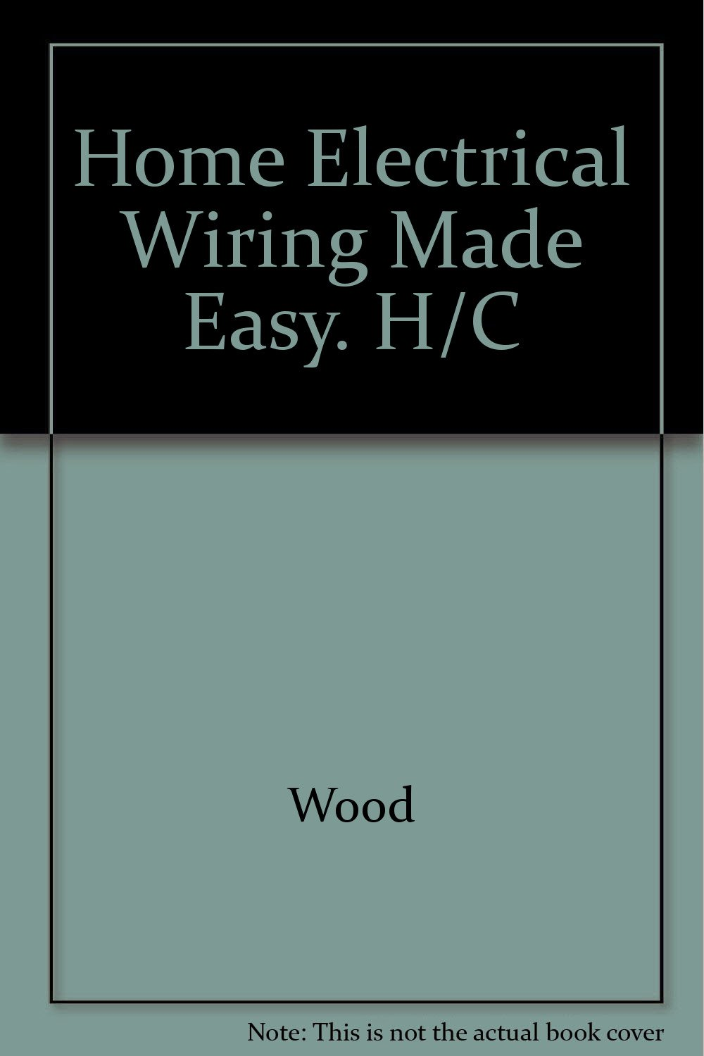 Electrical Wiring Made Easy Book - Find Wiring Diagram •