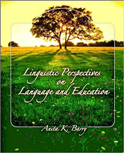 Book Linguistic Perspectives on Language and Education (text only) 1st (First) edition by A. Barry
