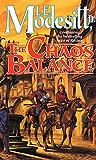 The Chaos Balance (Saga of Recluce Book 7)