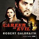 Career of Evil: Cormoran Strike, Book 3 | Livre audio Auteur(s) : Robert Galbraith Narrateur(s) : Robert Glenister