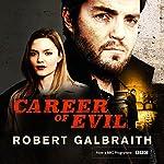 Career of Evil: Cormoran Strike, Book 3 | Robert Galbraith