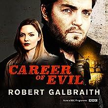 Career of Evil: Cormoran Strike, Book 3 Audiobook by Robert Galbraith Narrated by Robert Glenister