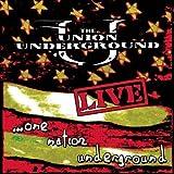 Live: One Nation Underground by Union Underground (2002-06-25)