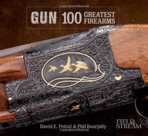 Gun: 100 Greatest Firearms by David E Petzal (5-Nov-2013) Hardcover (Greatest 100 Firearms)