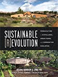img - for Sustainable Revolution: Permaculture in Ecovillages, Urban Farms, and Communities Worldwide book / textbook / text book