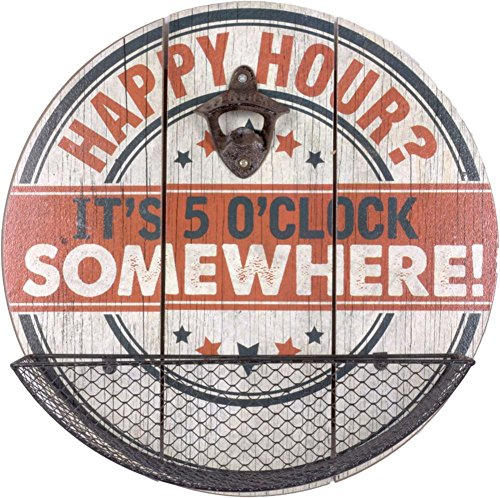 HAPPY HOUR? IT'S 5 O'CLOCK SOMEWHERE Wood Sign 14 x 14in