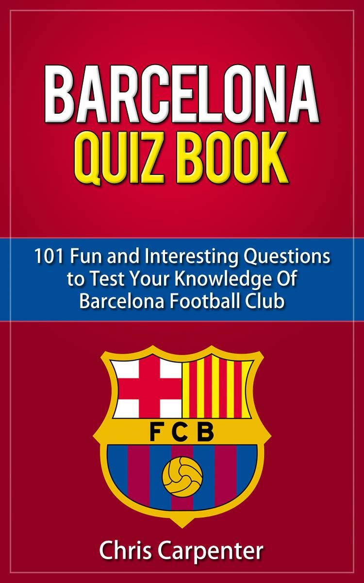 FC Barcelona Quiz Book por Chris Carpenter