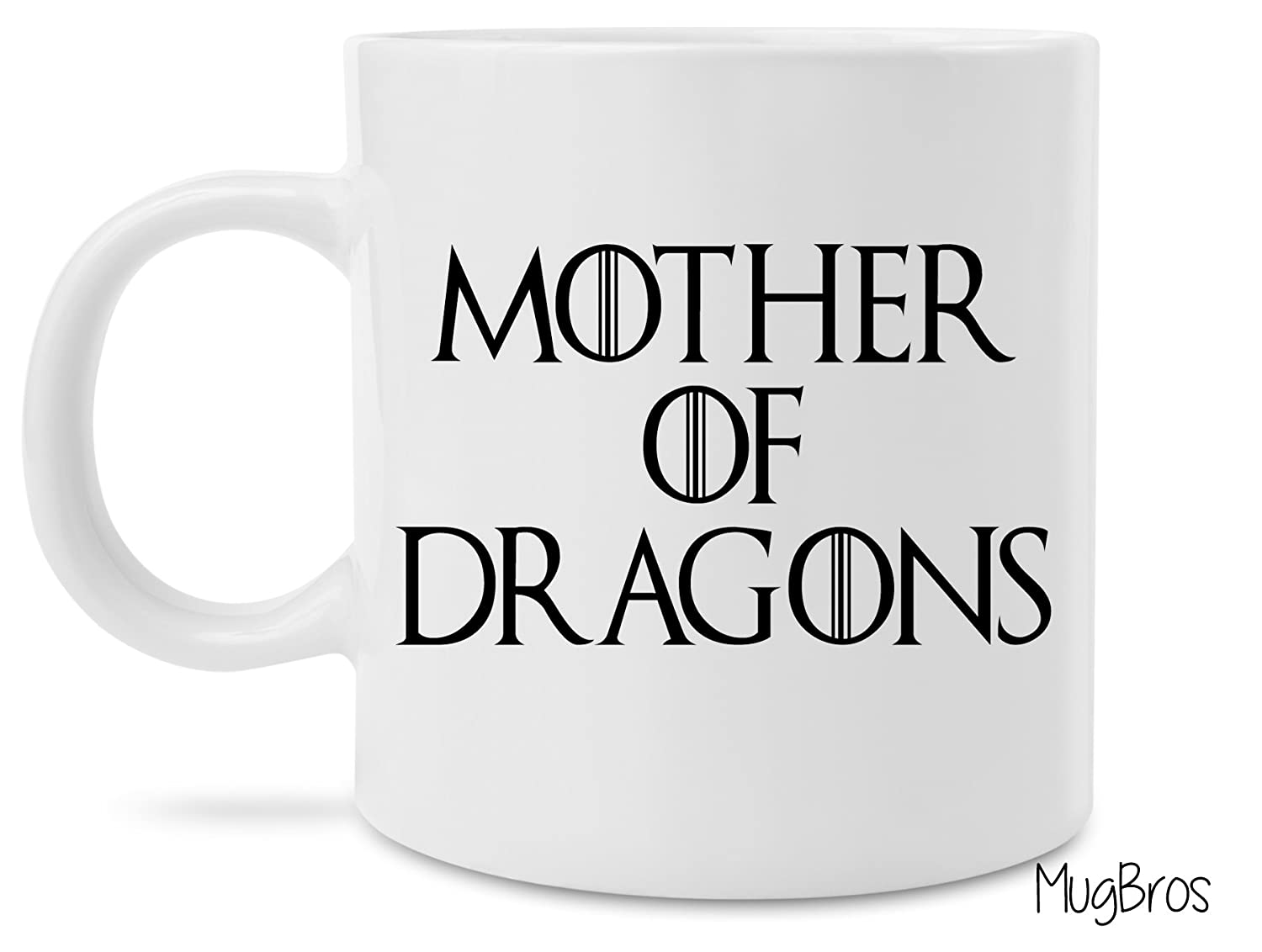 Buy Funny Mom Gift Game Of Thrones Inspired Mother Of Dragons Coffee Gift Mug Online At Low Prices In India Amazon In