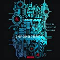Infomocracy: A Novel Audiobook by Malka Older Narrated by Christine Marshall